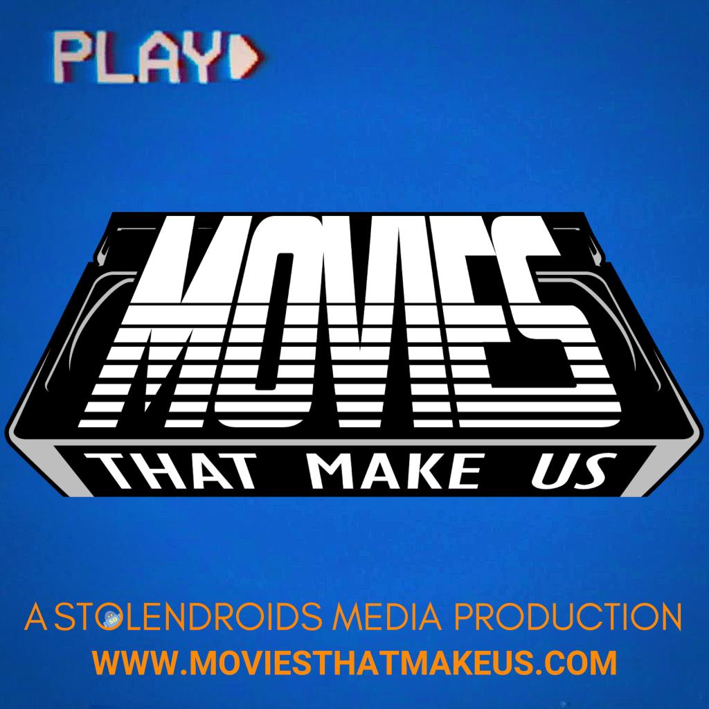 Movies That Make Us